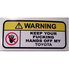 Warning keep hands off my Toyota v1