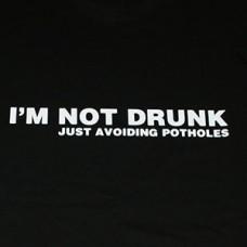 I'm not drunk t-paita
