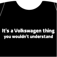 It's a VW thing t-paita